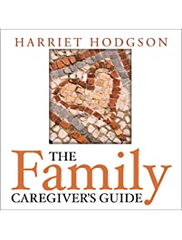 Amazon health care delivery books the family caregivers guide fandeluxe Image collections