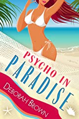 Psycho in Paradise (Florida Keys Mystery Series Book 15) Kindle Edition