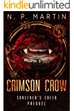 Crimson Crow (Sorcerer's Creed Book 0)