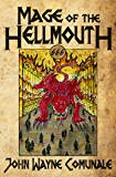 Mage of the Hellmouth