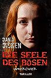 Die Seele des Bösen - Undercover (Sadie Scott 6) (German Edition)