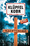 Kluftinger: Kriminalroman (Kluftinger-Krimis, Band 10)