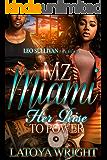 Mz. Miami: Her Rise to Power