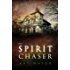 The Spirit Chaser (Spirit Chasers Book 1)