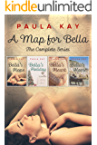 A Map for Bella: Books 1 - 4