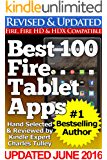 Best 100 Fire Tablet Apps (Updated With Top Apps for Amazon's Fire Tablets!)