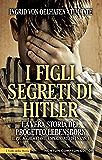 I figli segreti di Hitler (eNewton Saggistica)