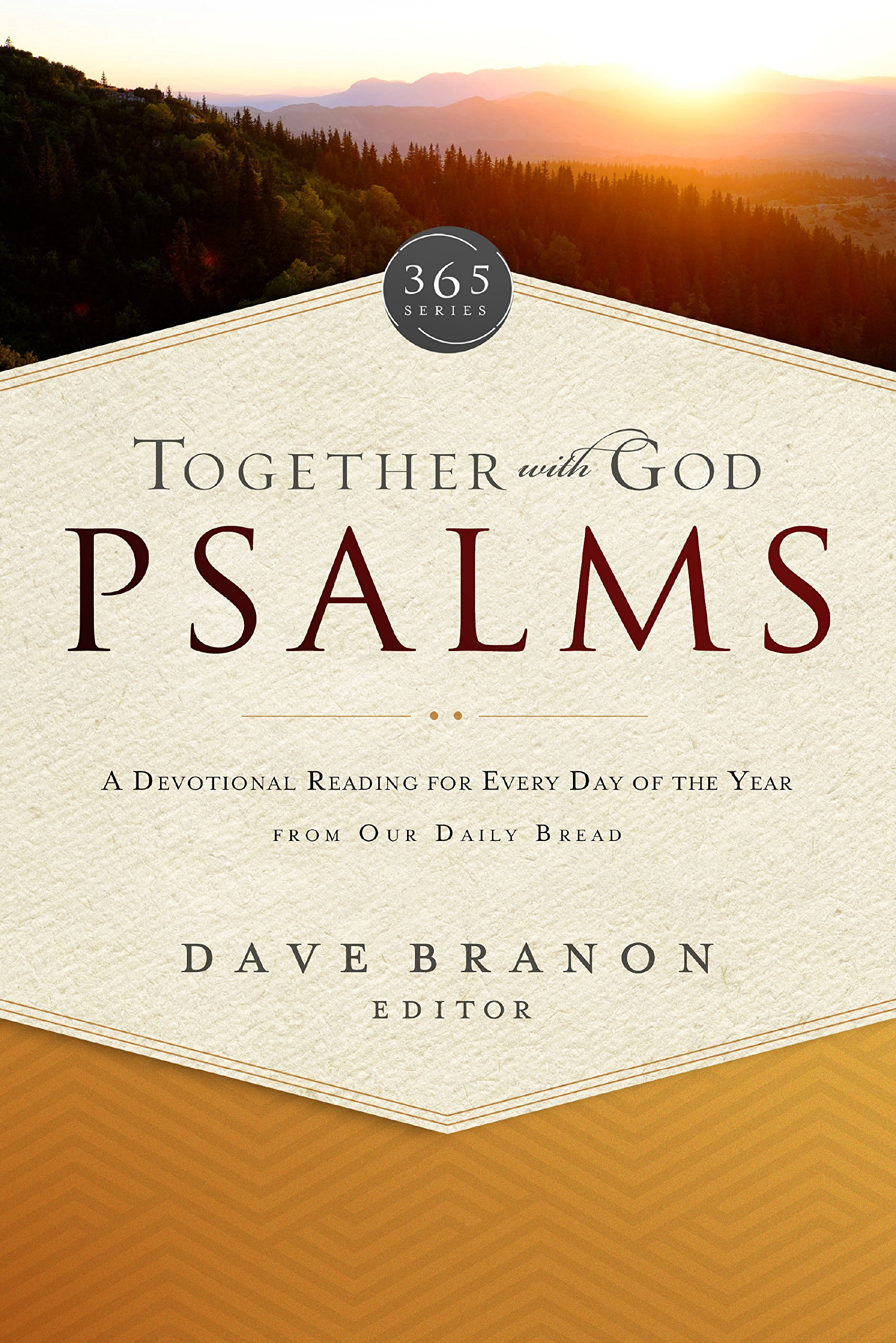together-with-god-psalms-a-devotional-reading-for-every-day-of-the-year-from-our-daily-bread-365-series
