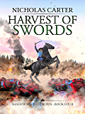 Harvest of Swords (Shadow on the Crown Book 4)