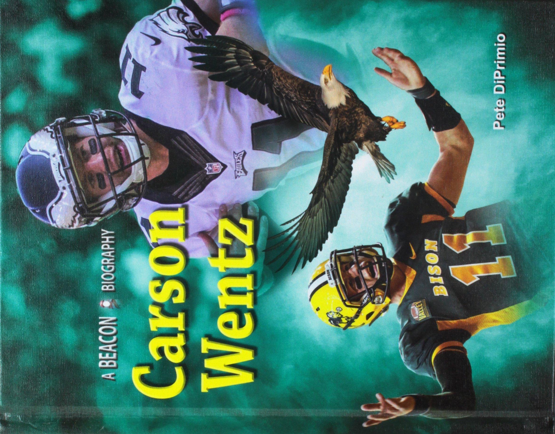 Carson Wentz (Beacon Biography)
