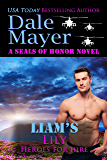 Liam's Lily: A SEALs of Honor World Novel (Heroes of Honor)