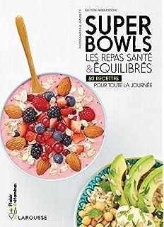 Superbowls les repas santé \u0026 équilibrés