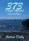 373 Days Afloat: (and counting)