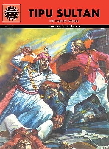 Tipu Sultan (Amar Chitra Katha)