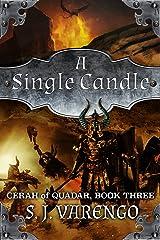 A Single Candle (Cerah of Quadar Book 3) Kindle Edition