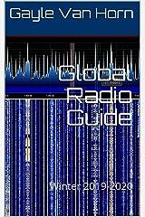 Global Radio Guide: Winter 2019-2020 Kindle Edition