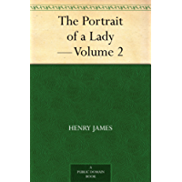 The Portrait of a Lady - Volume 2