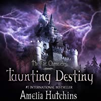 Taunting Destiny: The Fae Chronicles, Book 2