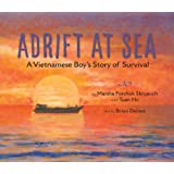 Adrift at Sea: A Vietnamese Boy's Story of Survival