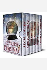 A Very Faerie Christmas: Six Holiday Inspired Novellas Kindle Edition