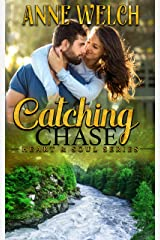 Catching Chase (Heart & Soul Series Book 5) Kindle Edition