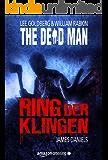 The Dead Man: Ring der Klingen (The Dead Man Serie 2)