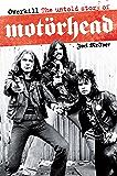 Overkill: The Untold Story of Motörhead