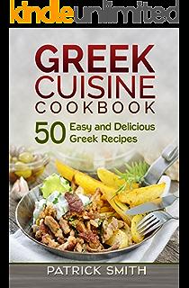 Greek greek recipes the very best greek cookbook greek recipes greek cuisine cookbook 50 easy and delicious greek recipes greek recipes mediterranean recipes forumfinder Choice Image