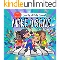 Make A Song: Kids Book:  Reader Level 0 (I Can Read Kids Book 2)