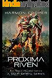 Proxima Riven: (Book Seven) (Sci-Fi LitRPG Series) (The Feedback Loop 7)