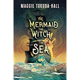 The Mermaid, the Witch, and the Sea