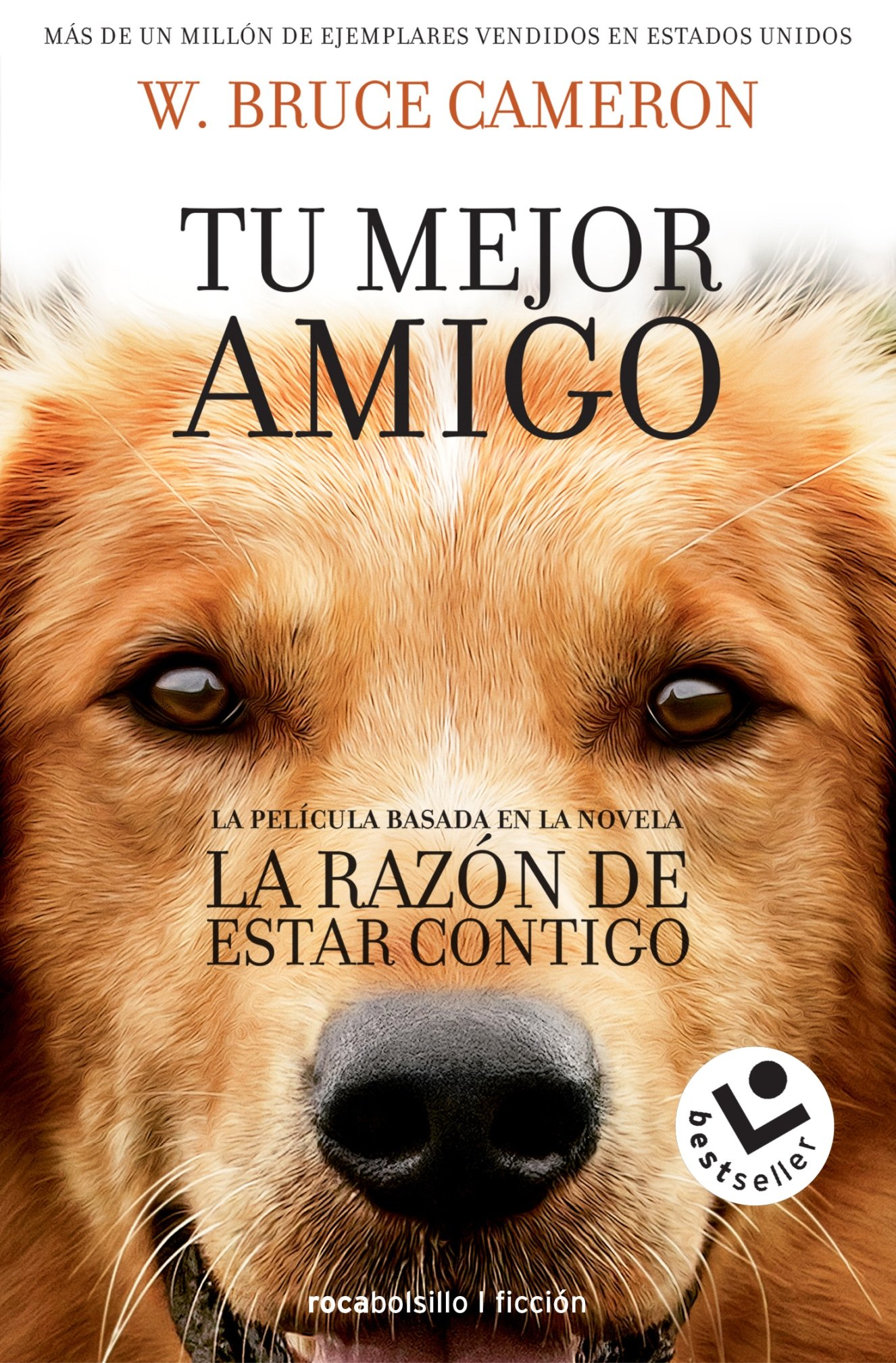La razon de estar contigo (Spanish Edition): W. Bruce Cameron: 9788416240920: Amazon.com: Books