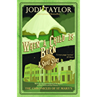 When a Child is Born (The Chronicles of St Mary Book 1)