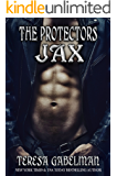 Jax (The Protectors Series) Book #8