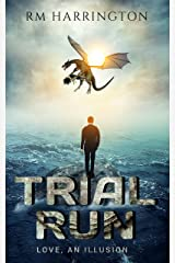 Trial Run: Love, or An Illusion Thereof (rm shorts Book 2) Kindle Edition