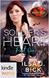 Brotherhood Protectors: Soldier's Heart Part One (Kindle Worlds Novella)