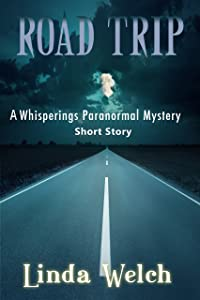 Road Trip: A Whisperings Paranormal Short Story