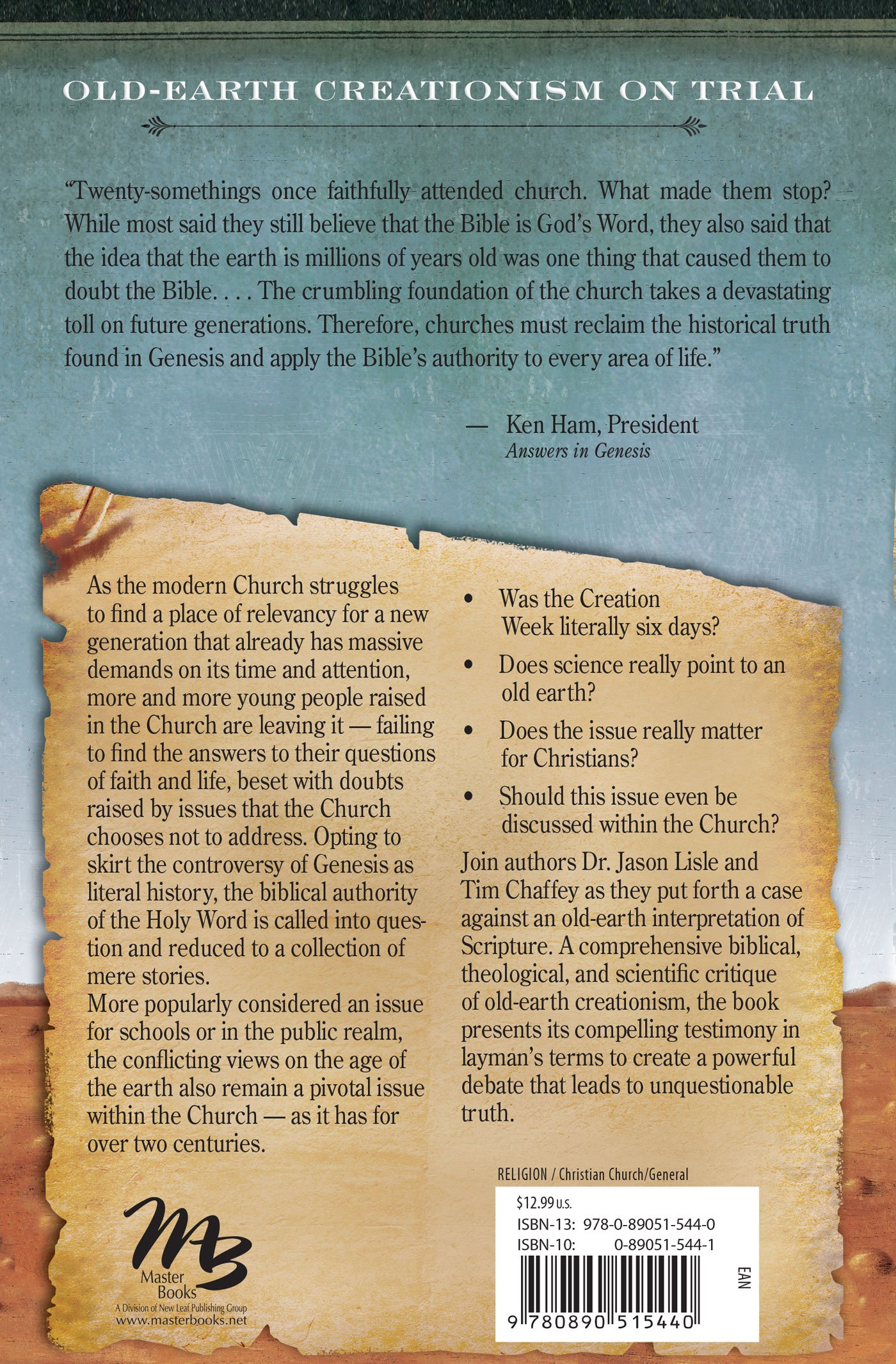 Old Earth Creationism on Trial: The Verdict Is In: Tim Chaffey, Jason  Lisle: 9780890515440: Amazon.com: Books
