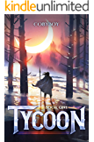 Tycoon: A Fantasy LitRPG Series (Book One)