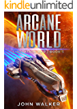 Arcane World: Liberation War Book 5