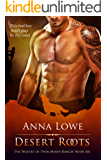 Desert Roots (The Wolves of Twin Moon Ranch Book 6)