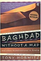 Baghdad without a Map and Other Misadventures in Arabia Kindle Edition