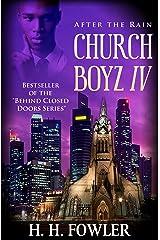 After the Rain: Church Boyz - Book 4 Kindle Edition