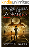 Nurse Alissa vs. the Zombies