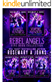 Rebel Angels: The Complete Paranormal Romance Series