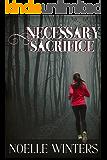 Necessary Sacrifice (English Edition)