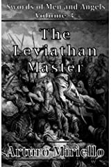 The Leviathan Master (Epic Adventure) (Swords of Men and Angels Book 3) Kindle Edition