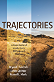 Trajectories: A Gospel-Centered Introduction to Old Testament Theology