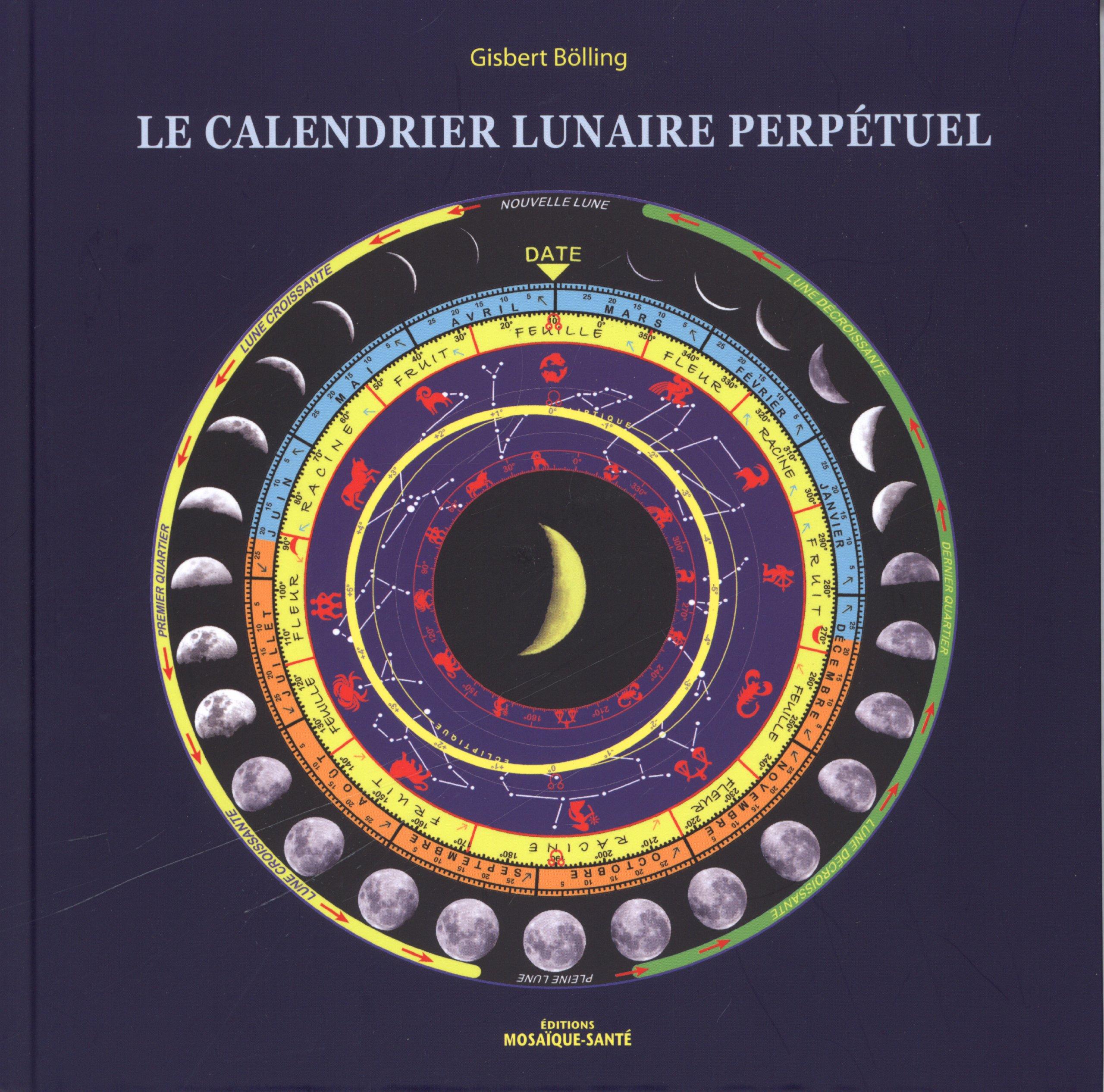 Calendrier Solunaire.Amazon Fr Le Calendrier Lunaire Perpetuel Gisbert
