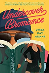 Undercover Bromance (Bromance Book Club 2) Kindle Edition